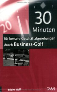 30 Minuten für Geschäftsbeziehungen durch Business Golf